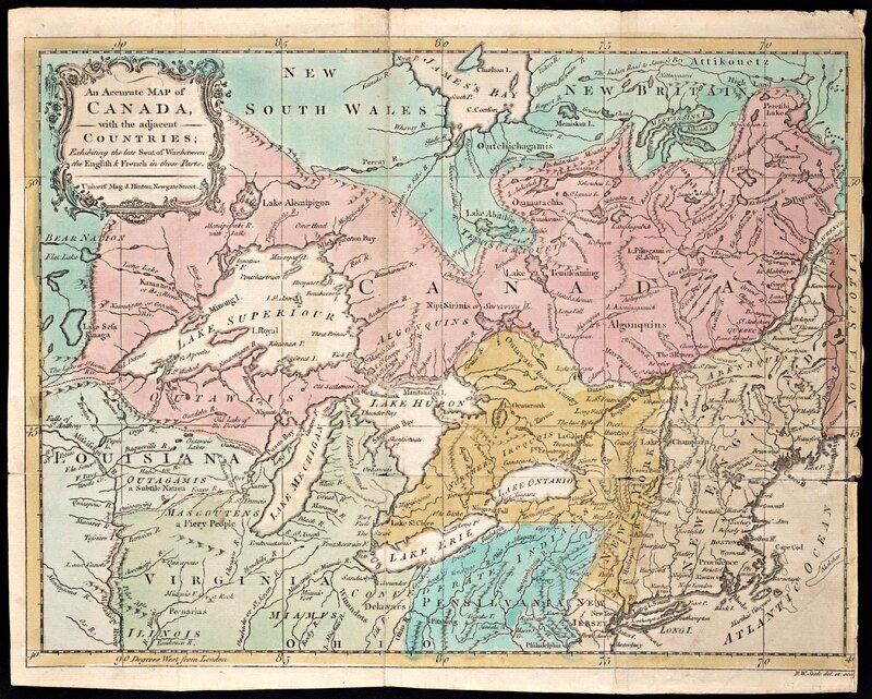 An Accurate Map of Canada with the Adjacent Countries: Exhibiting the late Seat of War between the English & French in these Parts