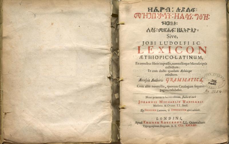 [Za'ijob Ludalf mazegaba galate za-lesana gedeze zewe'etu lesana mashafa za'itjoseja], sive, Jobi Ludolfi I.C. lexicon Æthiopico-Latinum]