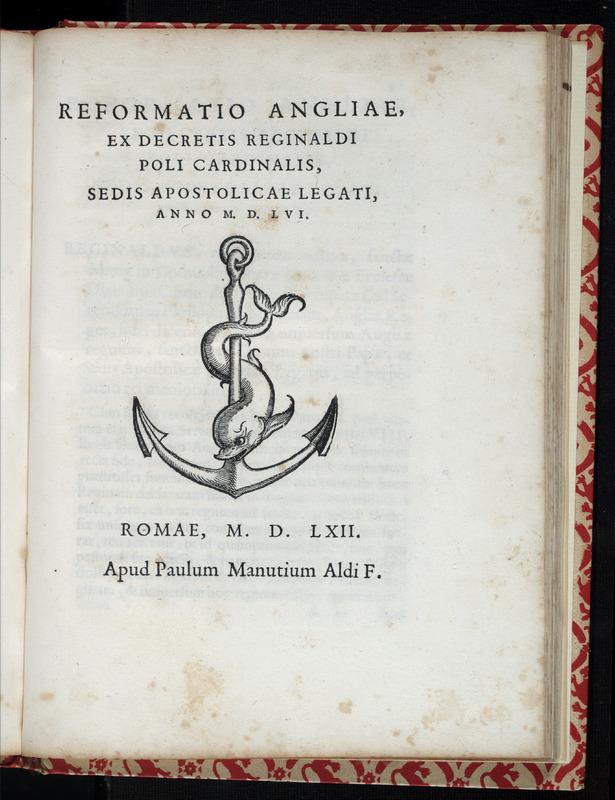 Reformatio Angliae ex decretis Reginaldi Poli Cardinalis, Sedis Apostolicae legati, anno M.D.LVI