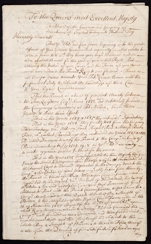 Petition to Queen Anne reviewing the Hudson's Bay Company's Claims against the French