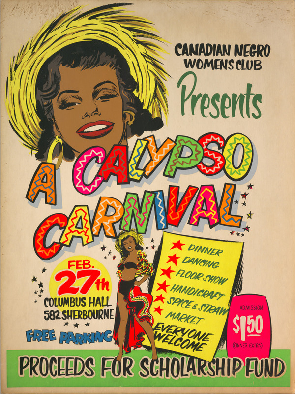 Hand painted poster for the Calypso Carnival presented by the Canadian Negro Womens Club