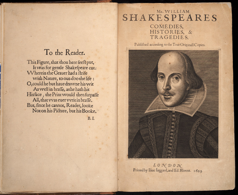 Mr. William Shakespeares Comedies, Histories, & Tragedies. Published according to the True Originall Copies.